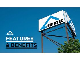 Friatec - Features and Benefits