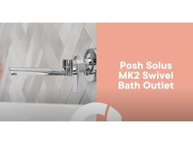 Posh Solus MK2 Swivel Bath Outlet